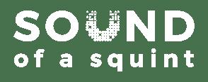 SoundOfASquint_Logo_Final_White
