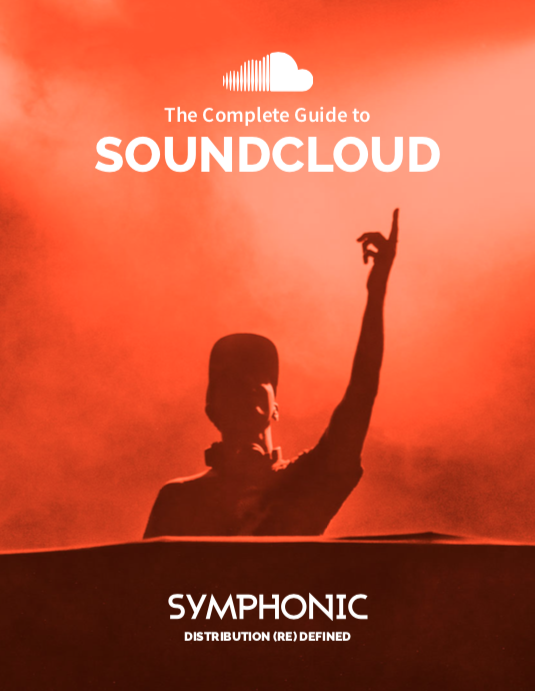 The Complete Guide to SOUNDCLOUD